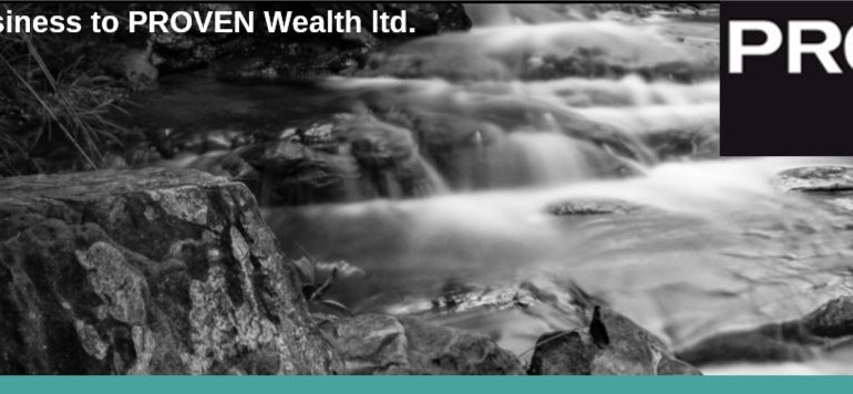 Transfer of Business to PROVEN Wealth ltd.